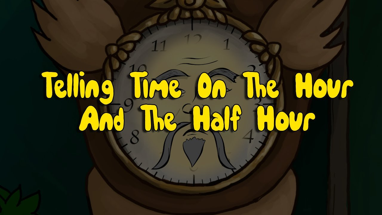 Telling Time On The Hour and Half Hour