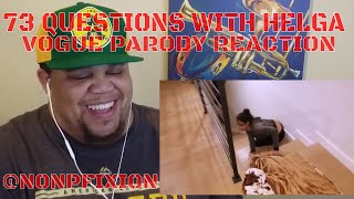 73 QUESTIONS WITH HELGA - VOGUE INTERVIEW PARODY -  REACTION | NonPfixion
