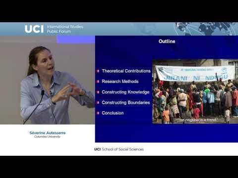 Severine Autesserre- Conflict, Resolution and the Everyday Politics of International Intervention