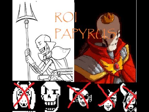 Roi Papyrus! tué tout le monde sauf papyrus (english avec sous titres  français) - YouTube