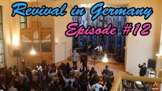 WE HAVE COME TO THE END OF OUR JOURNEY | REVIVAL IN GERMANY EPISODE 12