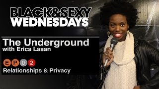 The UNDERGROUND | Relationships & Privacy | 02
