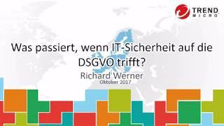 Heise Webinar: Was passiert, wenn IT-Sicherheit auf die DSGVO trifft?