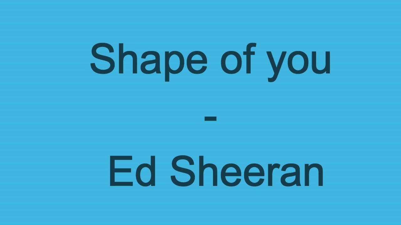 Shape Of You Ed Sheeran Lyrics Youtube