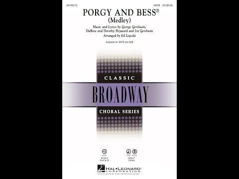 Porgy and Bess (Medley) (SATB) - Arranged by Ed Lojeski