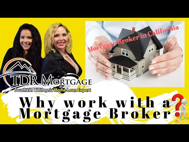 Why work with a Mortgage Broker?  Rancho Cucamonga | Upland | Inland Empire | California | Corona