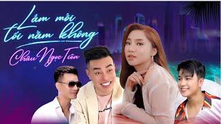 MV Lắm Mối Tối Nằm Không - Châu Ngọc Tiên   Lê Dương Bảo Lâm,Dương Hiếu Nghĩa,Cao Sỹ Hùng Official