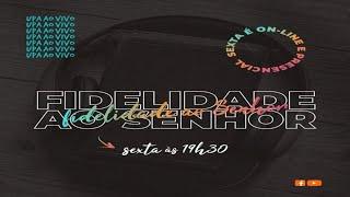 PROJETO 3.16 - UPA - FIDELIDADE AO SENHOR