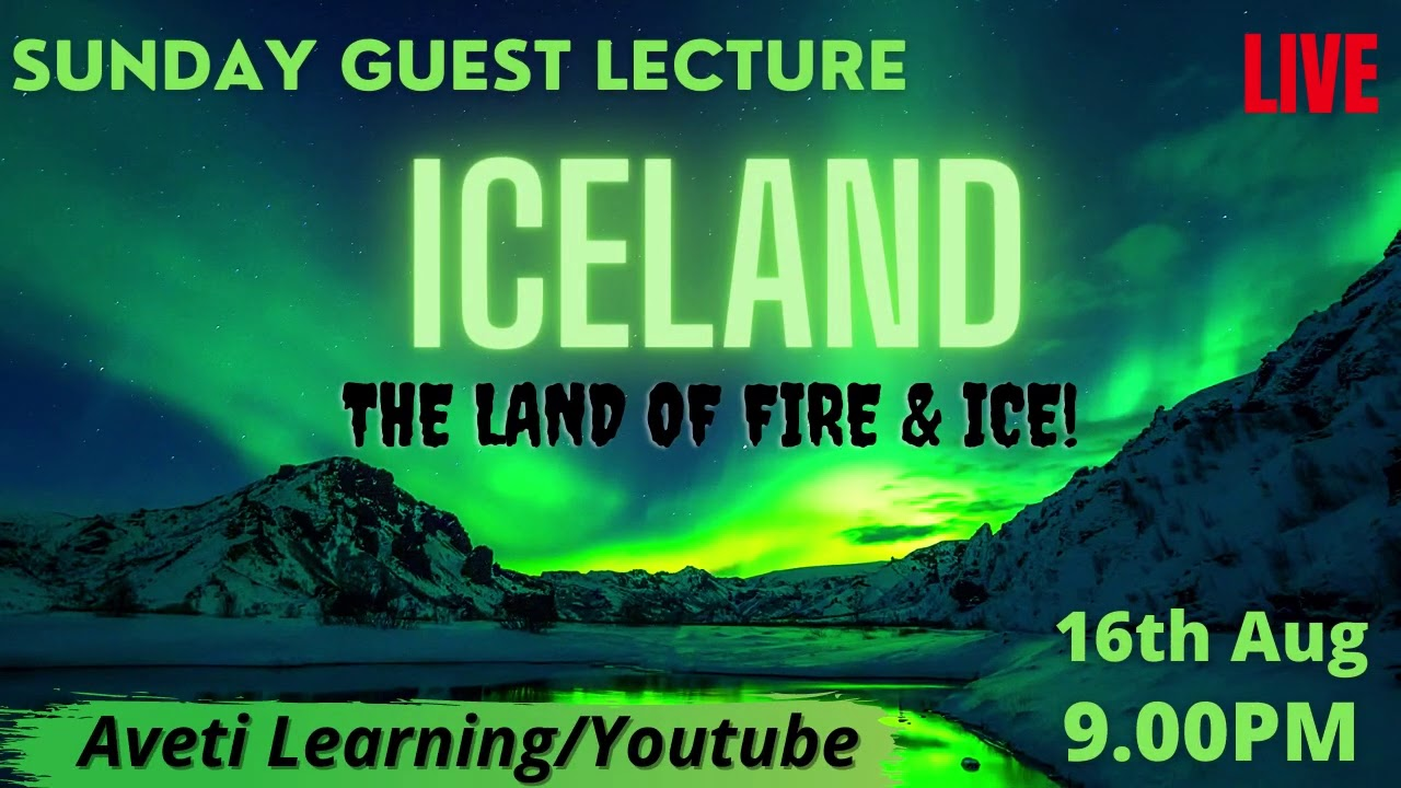Sunday Guest Lecture|ICELAND|16th Aug|Aveti Learning