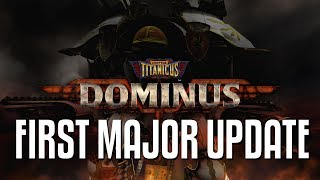 Adeptus Titanicus: Dominus: POWER FIST TITANS! First Major Update