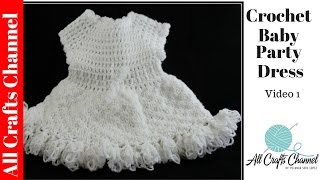 How to Crochet baby party dress (Video One ) - Yolanda Soto Lopez