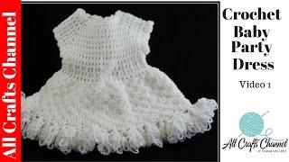 How to Crochet baby party dress (Video One ) - Yolanda Soto Lopez