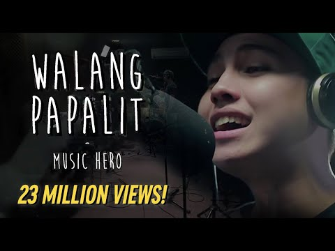 WALANG PAPALIT (Lyric Video) | Music Hero