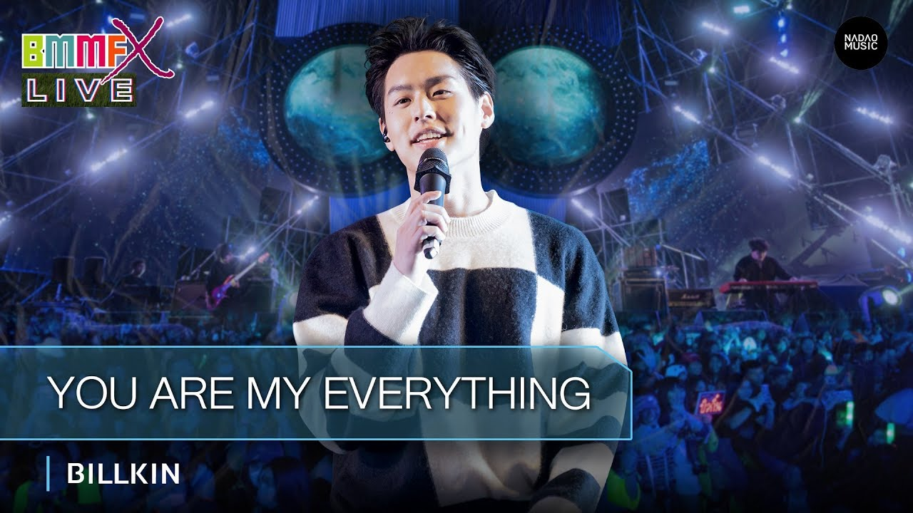 Download You are my everything - Billkin [ Live at BMMFX 2019 ]