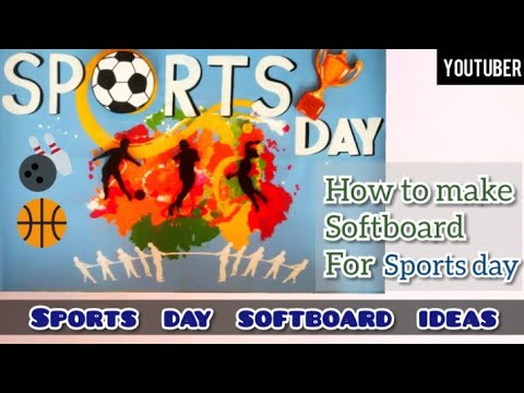 How To Make Sports Day Poster Design Ideas Sports Day Softboard