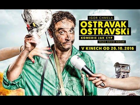 Re: Ostravak Ostravski (2016)