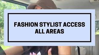 Fashion Stylist Access All Areas