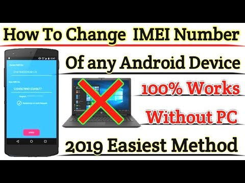 How To Change IMEI Number Of Any Android Device Without PC 2019 | 100% Working With Proof |