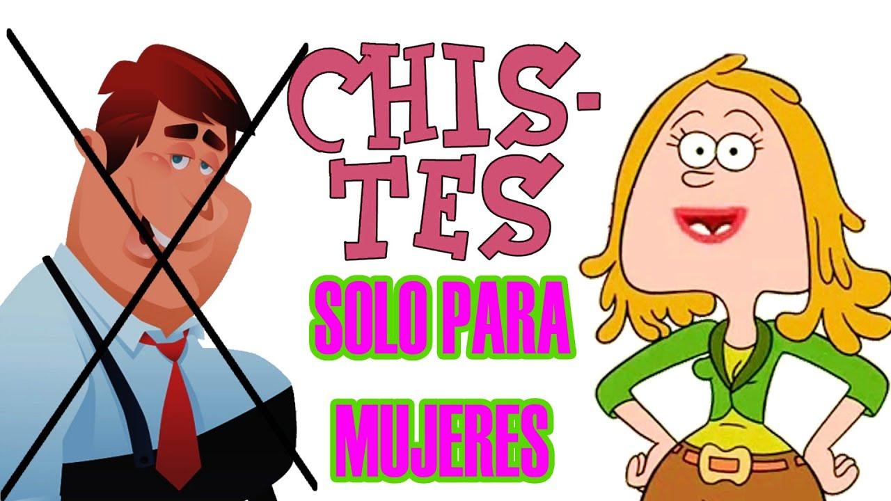 CHISTES FEMINISTAS - SOLO PARA MUJERES