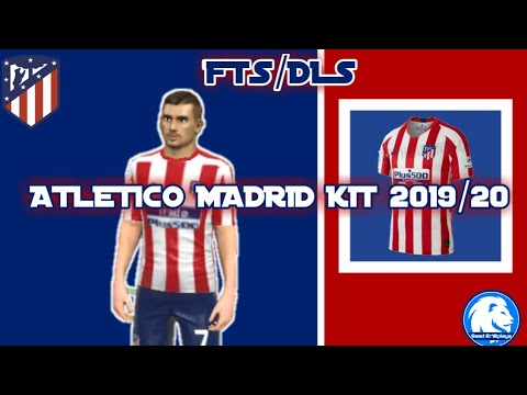 FTS/DLS  ATLETICO MADRID KIT 2019/20