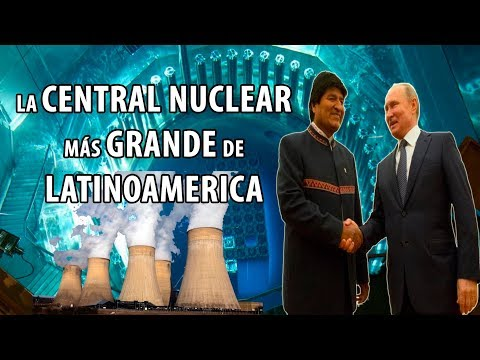 Así construyen BOLIVIA y RUSIA la CENTRAL NUCLEAR más GRANDE y MODERNA de LATINOAMERICA