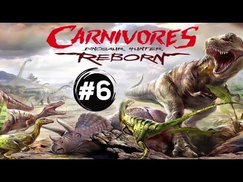 Carnivores Dinosaur Hunter Reborn #6 |