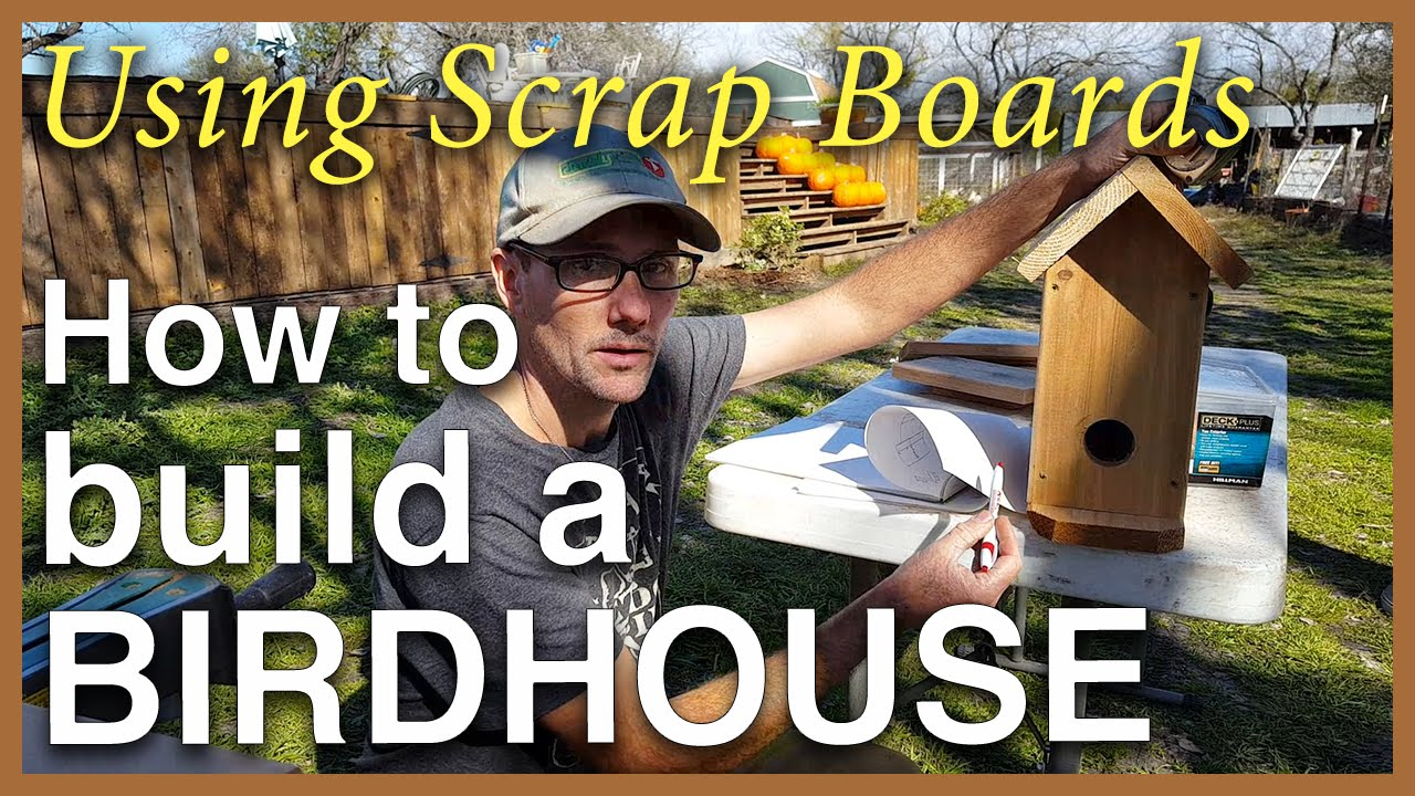 How to build a birdhouse use scrap fence board ends youtube for How do i build a birdhouse