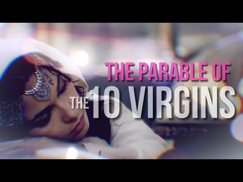 Download THE PARABLE OF THE 10 VIRGINS (Matthew 25:1-13)
