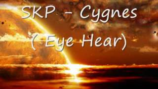 Mr. Sam and Claud9 (SKP Remix) - Cygnes (Eye Hear)