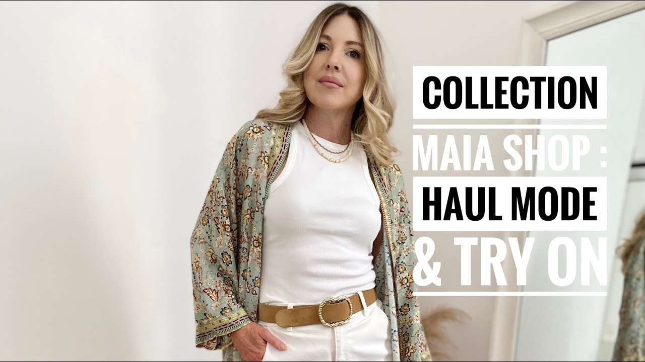 HAUL MODE & TRY ON : nouvelle collection MAIA SHOP Juin 2021 / SPRING SUMMER 2021