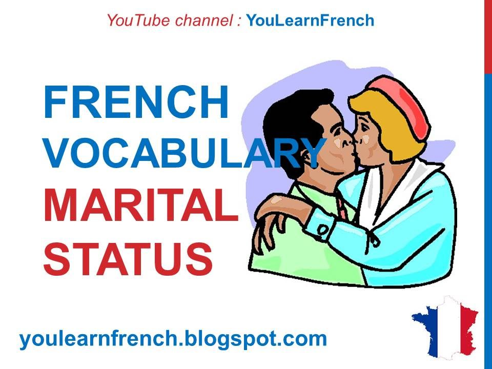french lesson 221 marital status vocabulary family members