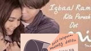 Gambar cover #Dilan#Milea#KitaPernahAda  Iqbaal Ramadhan - Kita Pernah Ada I Ost MILEA : SUARA DARI DILAN 13 Fe
