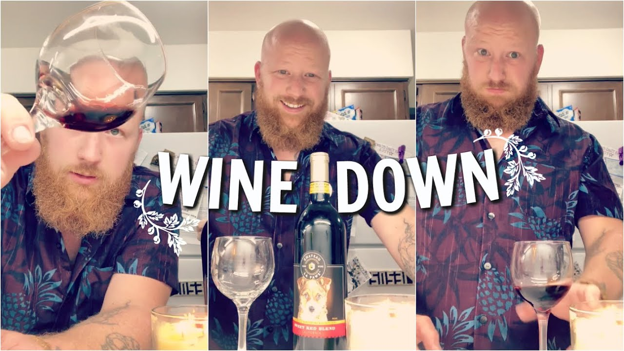 Wine Down: Chateau La Paws - Sweet Red Blend (REVIEW!)