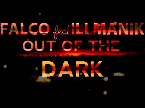 Falco - Out Of The Dark feat. Skillful Attitude