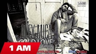 ALEX MICA - COLD LOVE (CLUB VERSION)