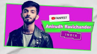 Anirudh Ravichander | YouTube FanFest India 2020