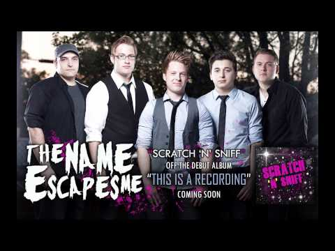 The Name Escapes Me - Scratch 'N' Sniff (PREVIEW)