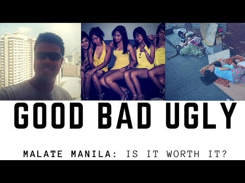 The Good, Bad and Ugly: Is Malate in Manila worth it?