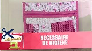 Aprenda a fazer uma necessaire de higiene com costura básica