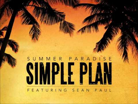 Simple Plan  - Summer Paradise (feat. Sean Paul) (CANADIAN VERSION / FRENCH VERSION NO.2)