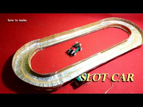 how to make slot car at home part 1