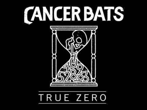 Cancer Bats - True Zero