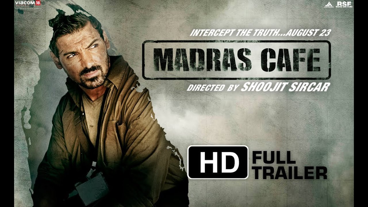 Download Madras Cafe Official Trailer - HD | John Abraham | Nargis Fakhri