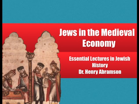 Jews in the Medieval Economy (Essential Lectures in Jewish History) by Dr. Henry Abramson