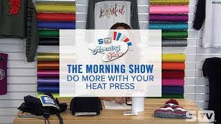 Do More with Your Heat Press   Morning Show Ep. 141