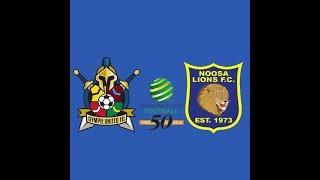 Gympie United vs Noosa Lions FC (Sunshine Coast Premier League) Round 17