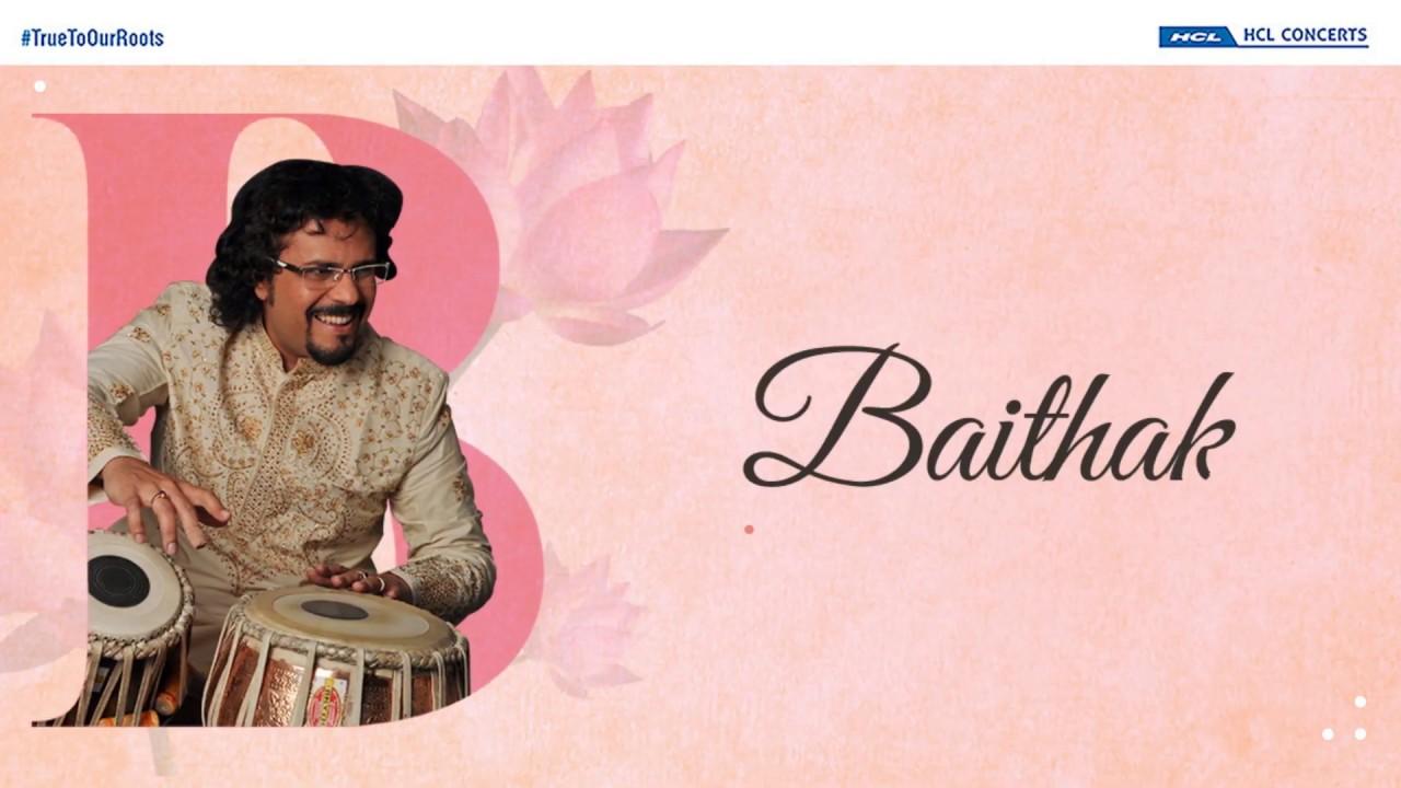 HCL Concerts Baithak: Bickram Ghosh