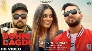 Sohni Lagdi (Full ) Kelvin King   Rubal Singh   New Songs 2019   White Hill Music