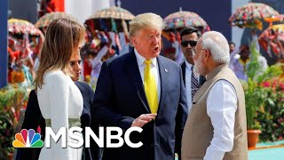 President Donald Trump Makes First Visit To India As President | Morning Joe | MSNBC