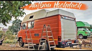 Ein HOCHDACH auf meinen Bus bauen | Endlich STEHHÖHE in meinem Camper-Ausbau